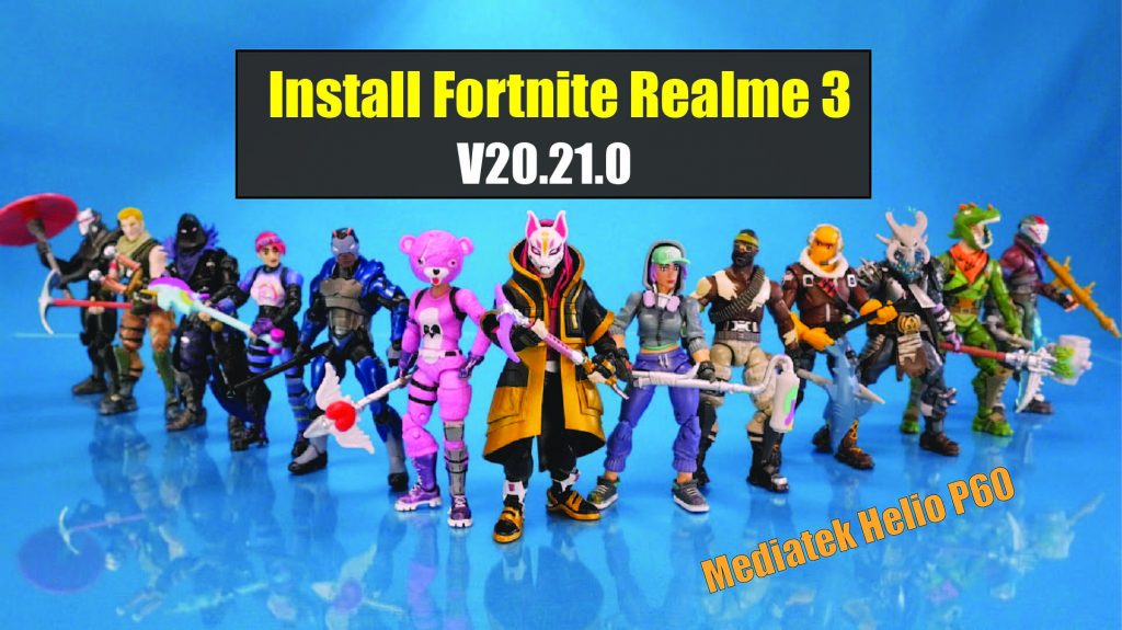 32 Bit Fortnite Android How To Install Fortnite Apk Fix Device Not Supported For Realme 3 Gsm Full Info